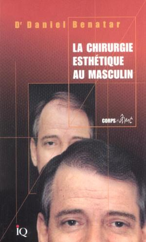 Cover Plastic Surgery for Men (Body & Soul Series)